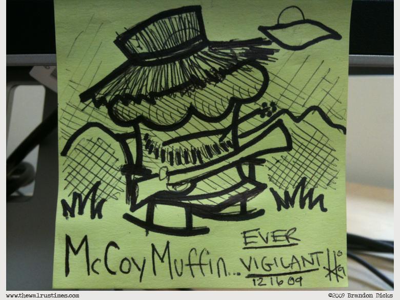 McCoy Muffin Is Vigilant