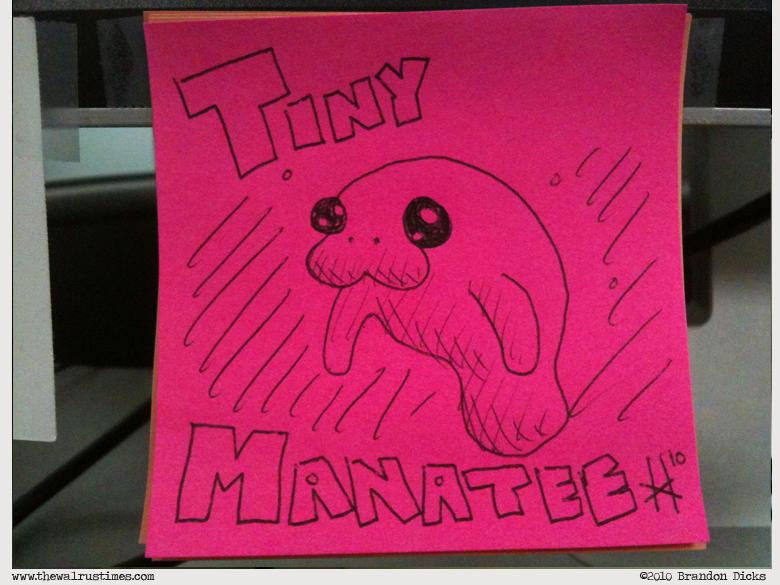 Ef yeah Tiny Manatee!